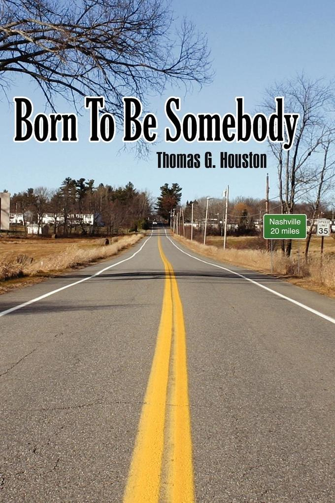 Born to Be Somebody als Buch