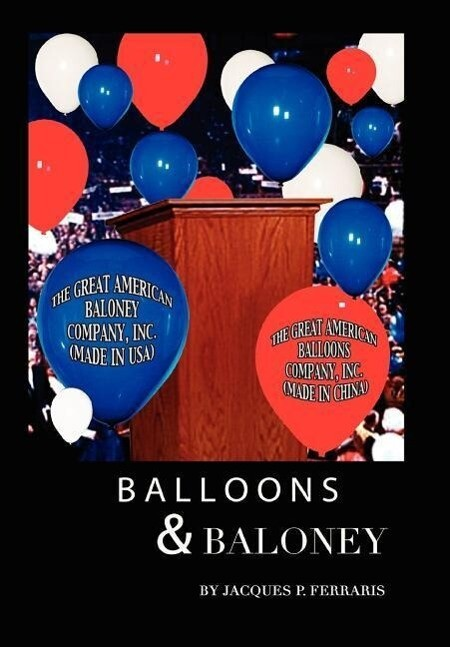 Balloons & Baloney als Buch