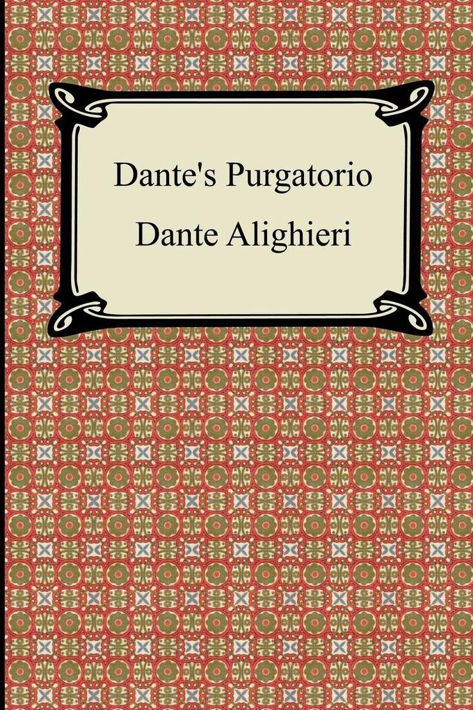 Dante's Purgatorio (The Divine Comedy, Volume 2, Purgatory) als Buch