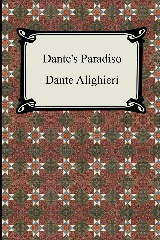 Dante's Paradiso (The Divine Comedy, Volume 3, Paradise) als Buch
