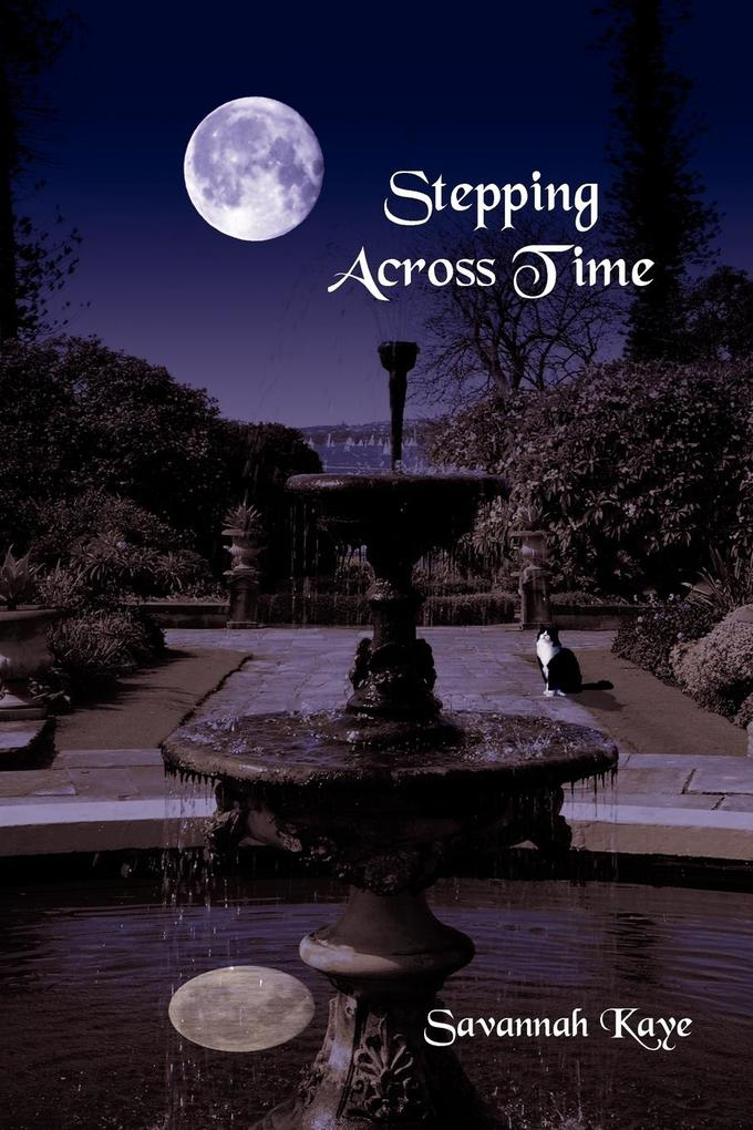Stepping Across Time als Buch