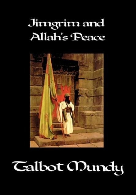 Jimgrim and Allah's Peace als Buch
