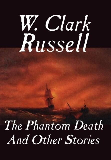 The Phantom Death and Other Stories als Buch