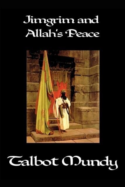 Jimgrim and Allah's Peace als Taschenbuch