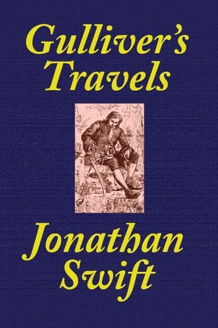 Gulliver's Travels [School Edition Edited and Annotated by Thomas M. Balliet] als Taschenbuch