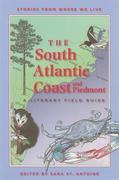 The South Atlantic Coast and Piedmont