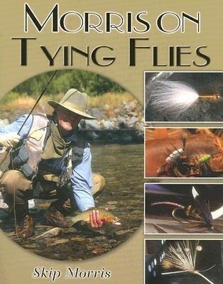 Morris on Tying Flies als Taschenbuch