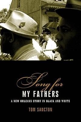 Song for My Fathers: A New Orleans Story in Black and White als Buch
