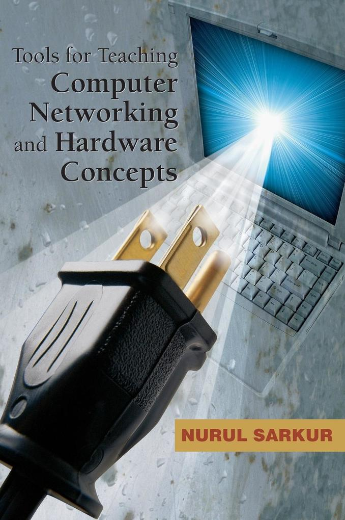 Tools for Teaching Computer Networking and Hardware Concepts als Buch