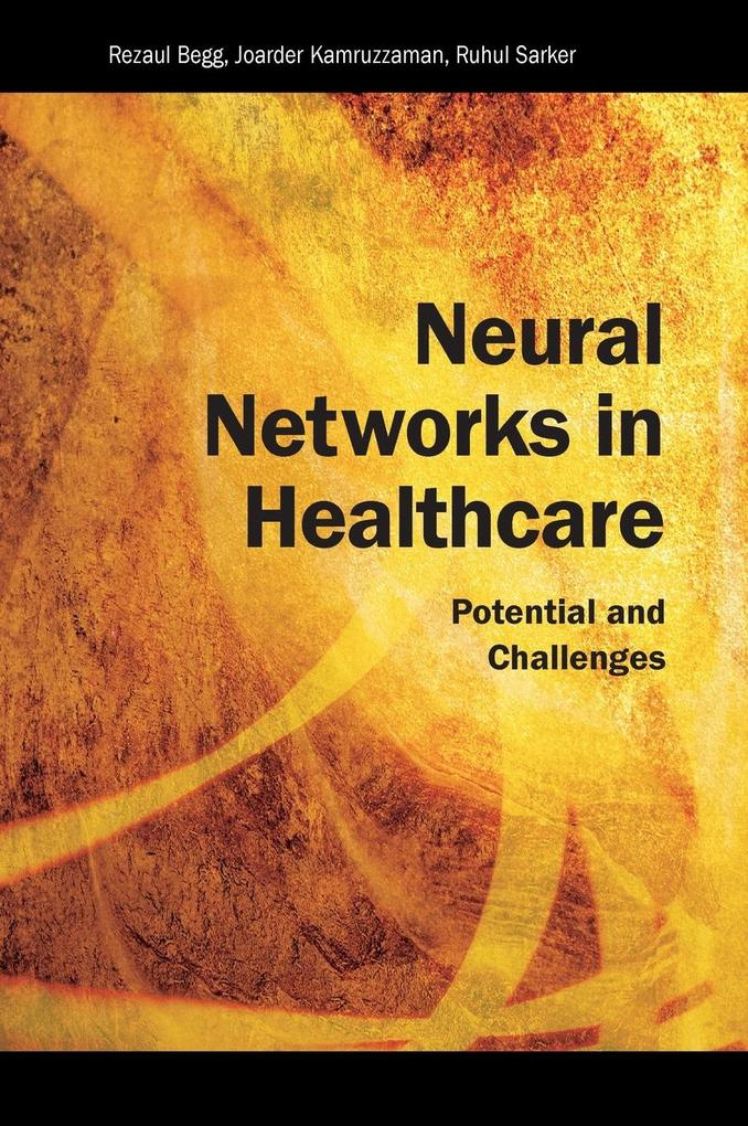 Neural Networks in Healthcare als Buch