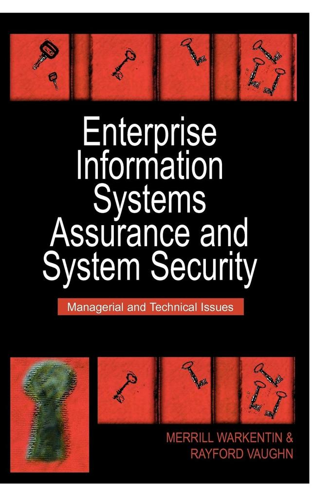 Enterprise Information Systems Assurance and System Security als Buch