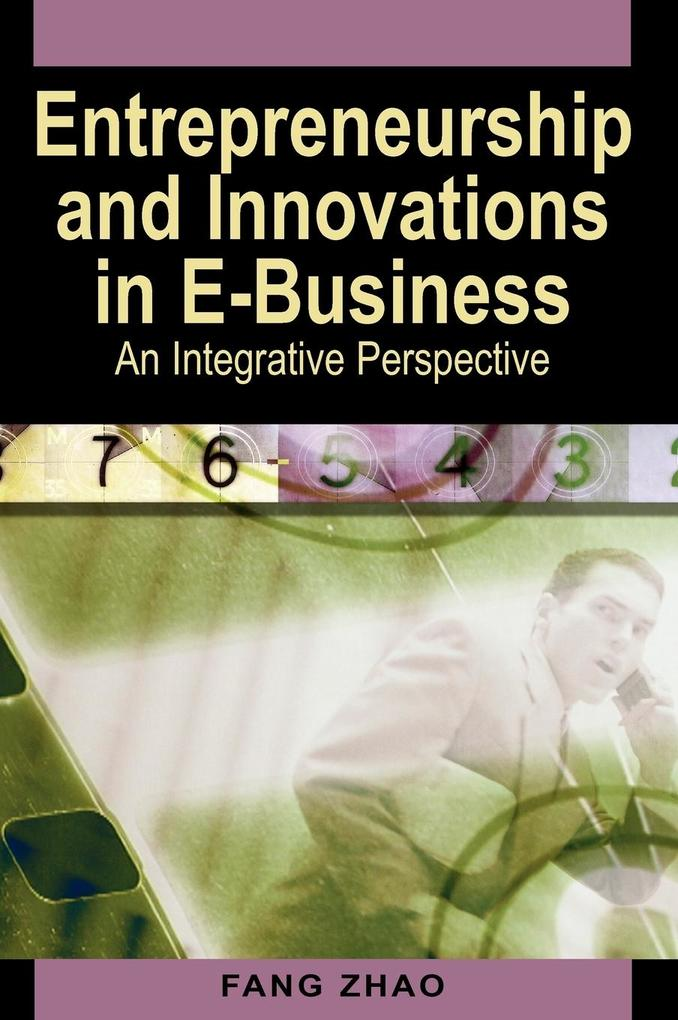 Entrepreneurship and Innovations in E-Business als Buch