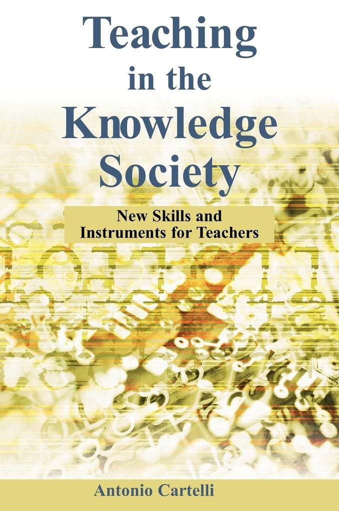 Teaching in the Knowledge Society als Buch