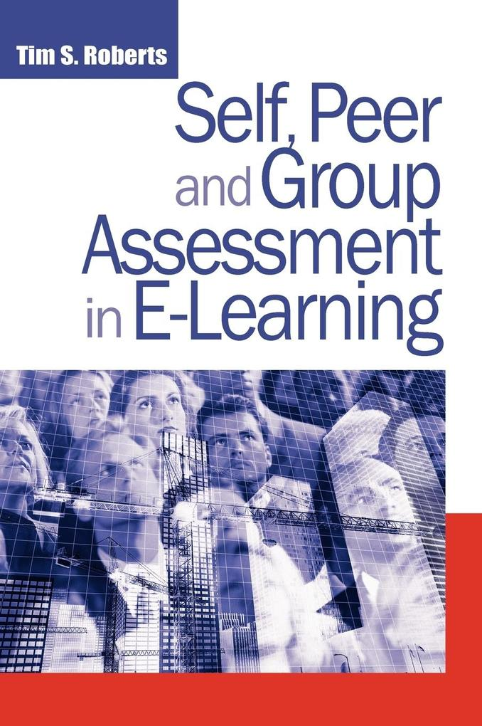 Self, Peer and Group Assessment in E-Learning als Buch