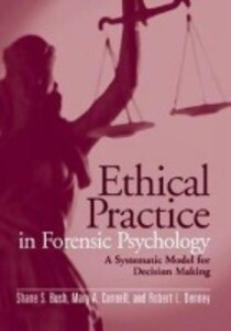 Ethical Practice in Forensic Psychology: A Systematic Model for Decision Making als Buch