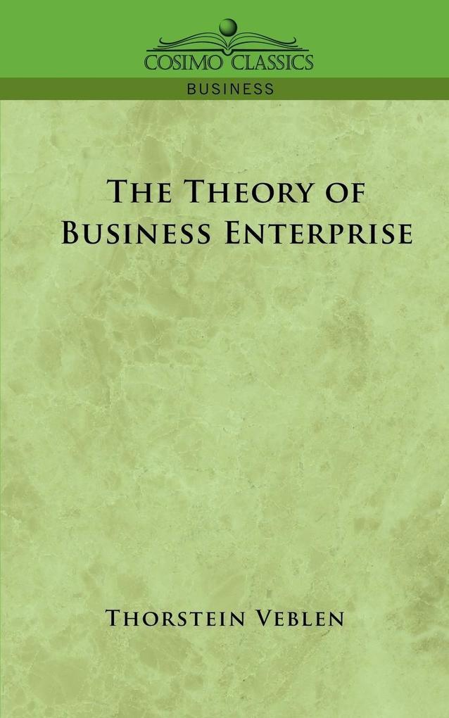 The Theory of Business Enterprise als Taschenbuch