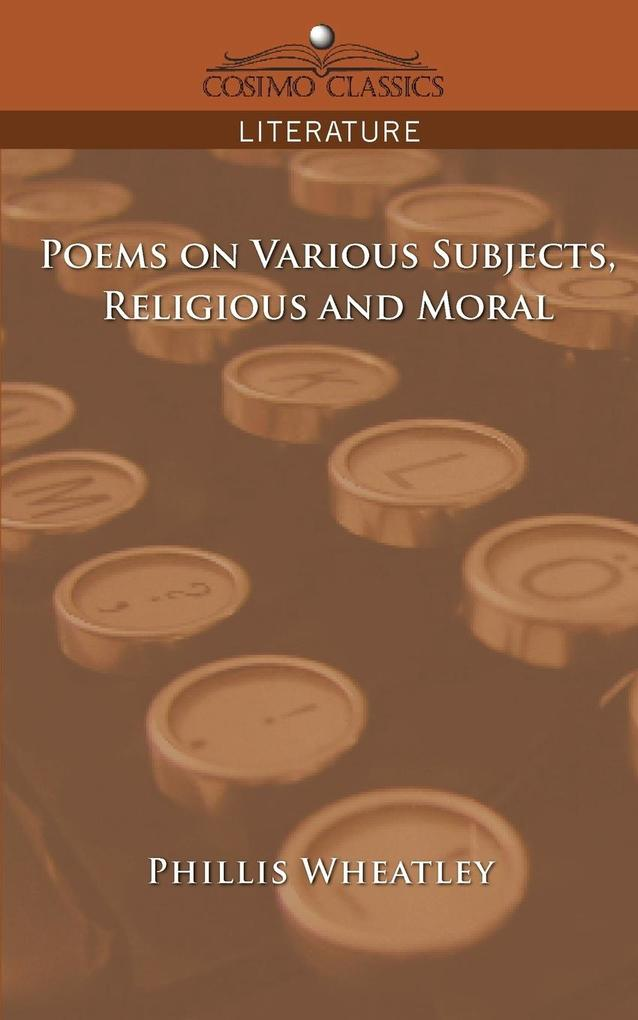 Poems on Various Subjects, Religious and Moral als Buch