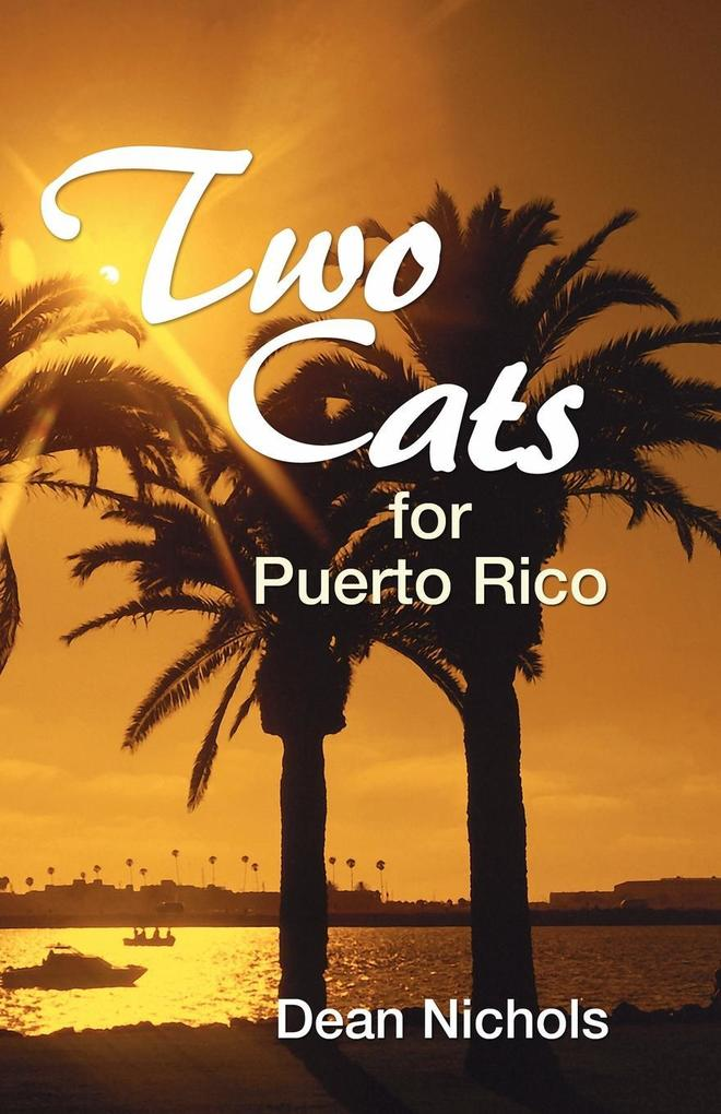 Two Cats for Puerto Rico als Taschenbuch