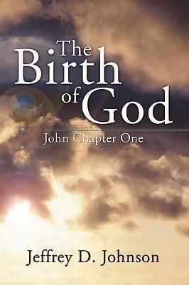 Birth of God: John Chapter One als Taschenbuch