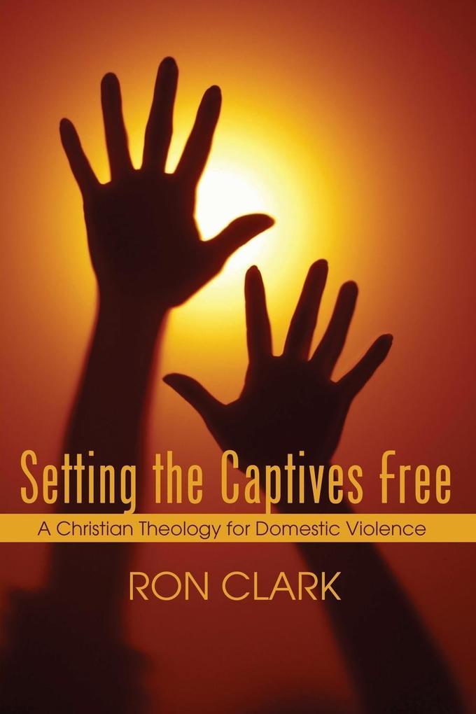 Setting the Captives Free als Taschenbuch