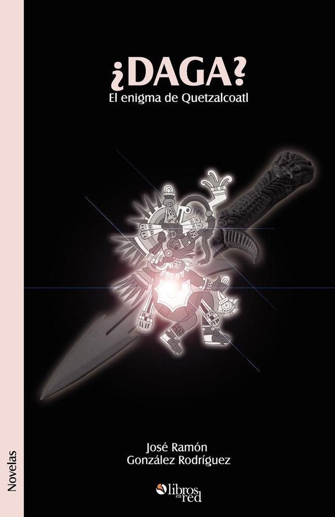 Daga? El Enigma de Quetzalcoatl als Buch