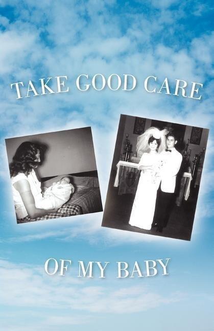 Take Good Care of My Baby als Taschenbuch