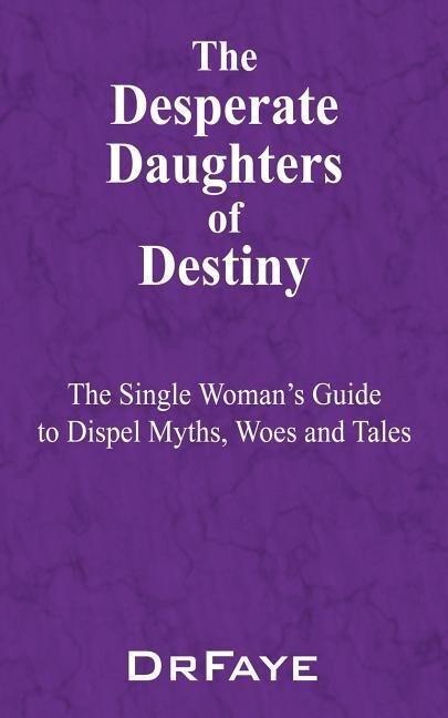 The Desperate Daughters of Destiny als Taschenbuch