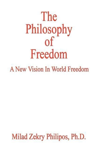 The Philosophy of Freedom als Taschenbuch