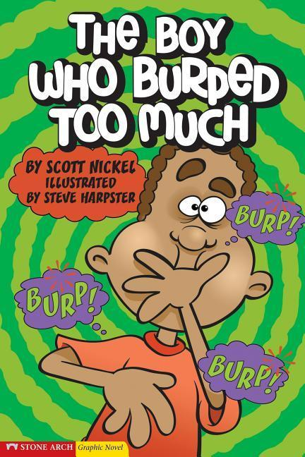 The Boy Who Burped Too Much als Buch