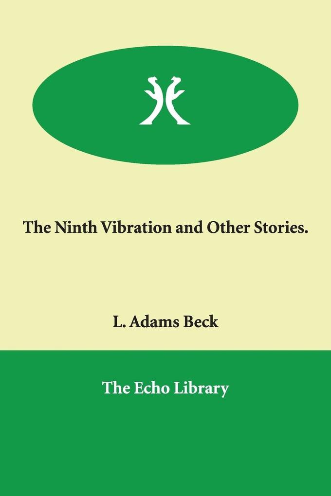 The Ninth Vibration and Other Stories. als Buch