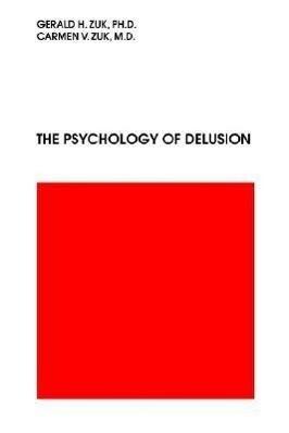 The Psychology of Delusion als Taschenbuch