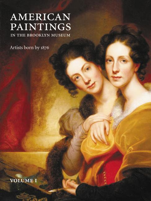 American Paintings in the Brooklyn Museum: Artists Born by 1876 als Buch