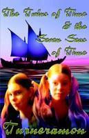 The Twins of Time and the Seven Seas of Time als Taschenbuch
