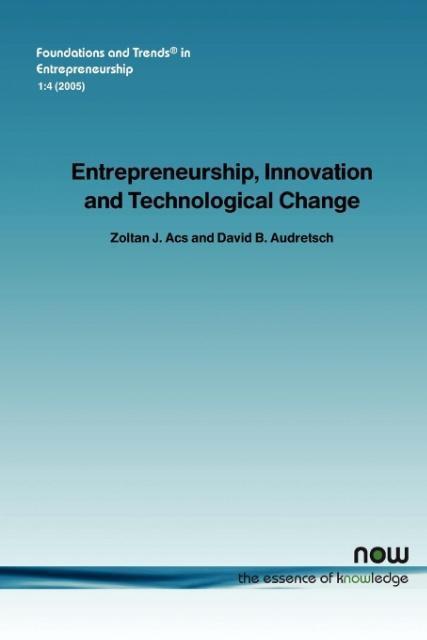 Entrepreneurship, Innovation and Technological Change als Taschenbuch