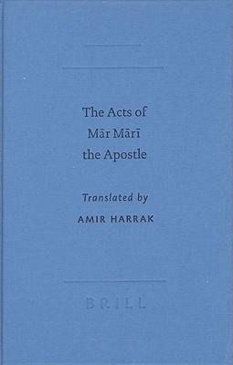 The Acts of M?r M?r? the Apostle als Buch