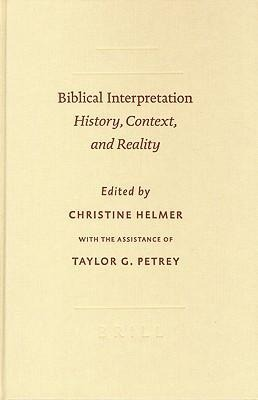 Biblical Interpretation: History, Context, and Reality als Buch