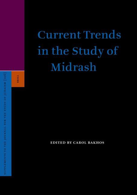 Current Trends in the Study of Midrash als Buch