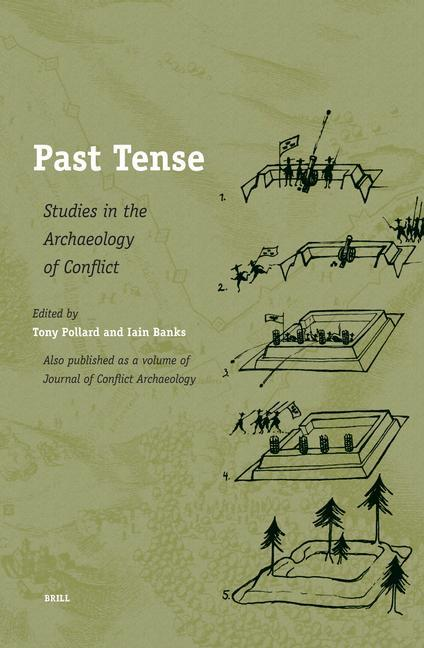 Past Tense: Studies in the Archaeology of Conflict als Buch