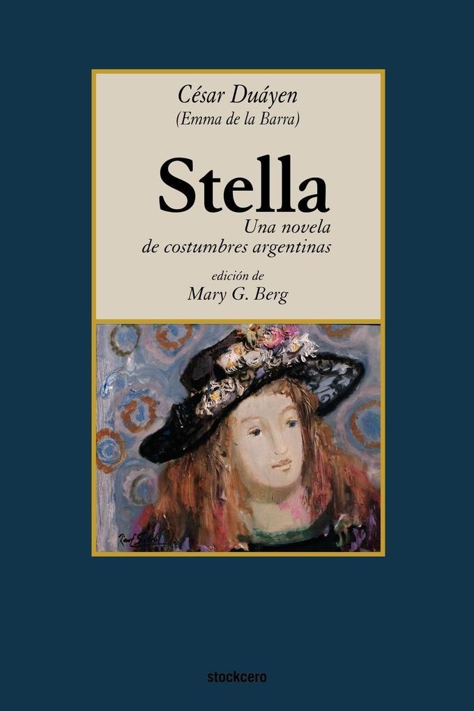 Stella, una novela de costumbres argentinas als Taschenbuch