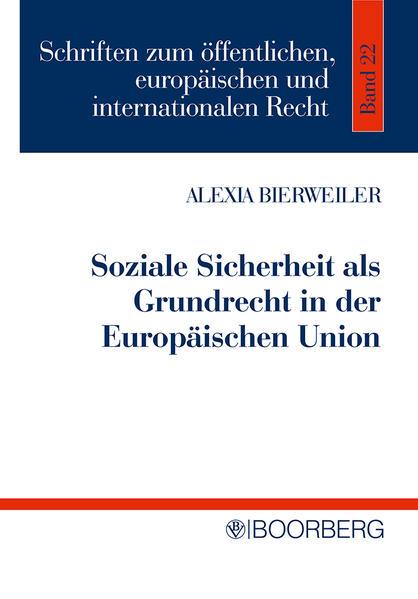 Soziale Sicherheit als Grundrecht in der Europäischen Union als Buch