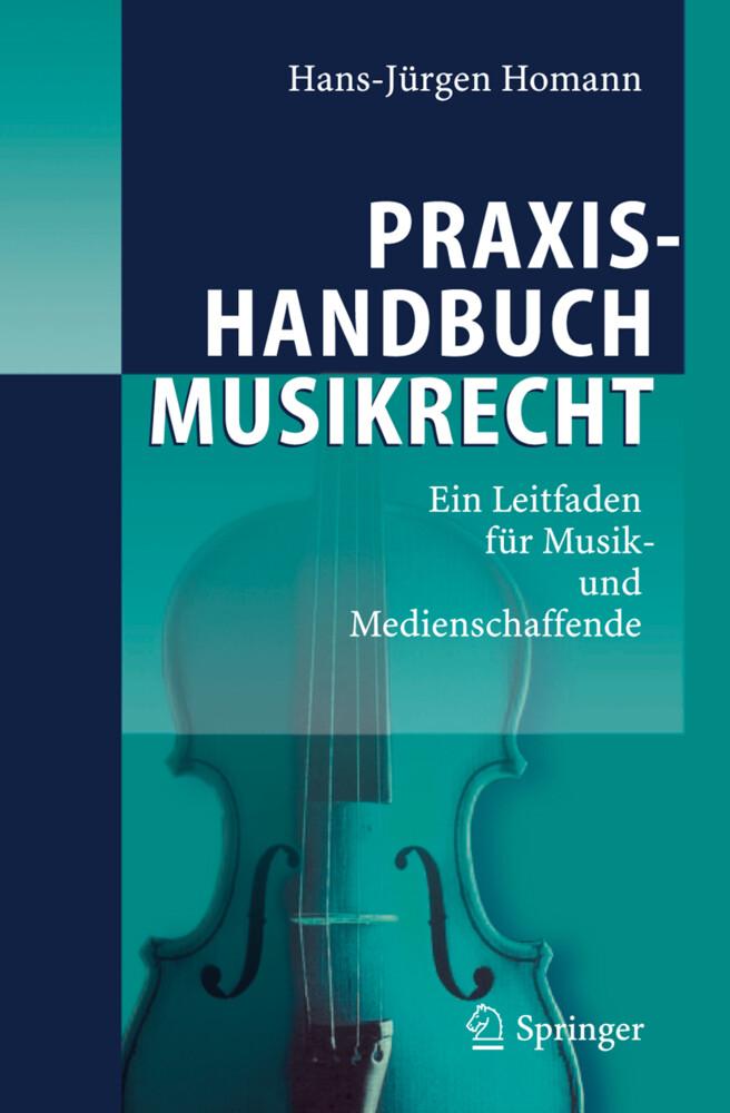 Praxishandbuch Musikrecht als Buch