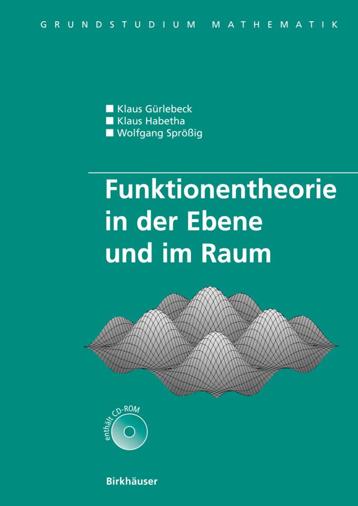 Funktionentheorie in der Ebene und im Raum als Buch