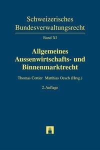 Allgemeines Aussenwirtschafts- und Binnenmarktrecht als Buch