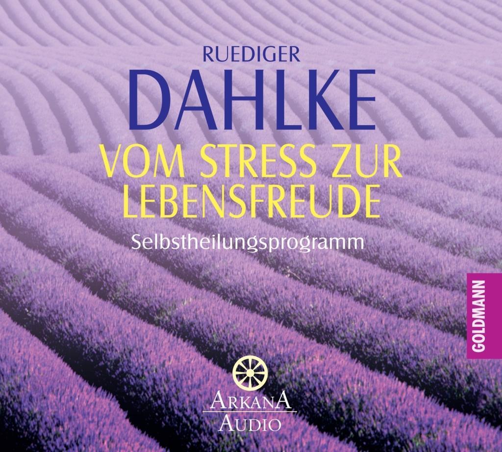 Vom Stress zur Lebensfreude.CD als Hörbuch