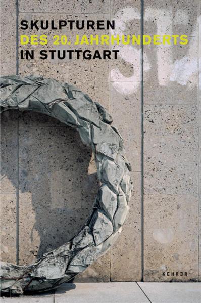 Skulpturen des 20. Jahrhunderts in Stuttgart als Buch