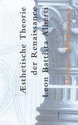 Ästhetische Theorie der Renaissance - Leon Battista Alberti