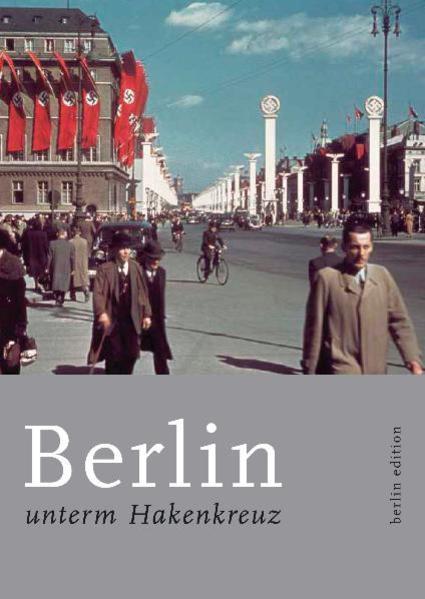 Berlin unterm Hakenkreuz als Buch