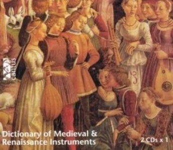 Dictionary of Medieval and Renaissance Instruments als CD