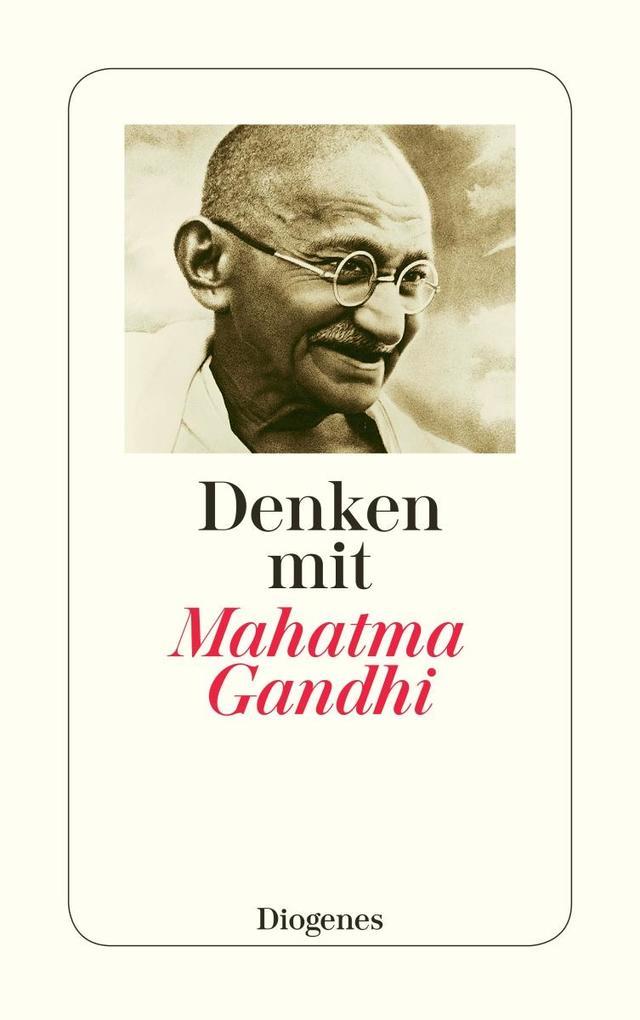 Denken mit Mahatma Gandhi als Taschenbuch