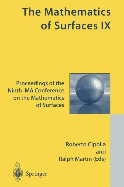 The Mathematics of Surfaces IX: Proceedings of the Ninth Ima Conference on the Mathematics of Surfaces als Buch